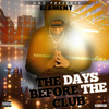 01 The Days Before The Club (Intro) (Prod. Elament)