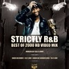 Strictly R&b Best Of 2000 {Audio Version} By Dj E Love {2015}