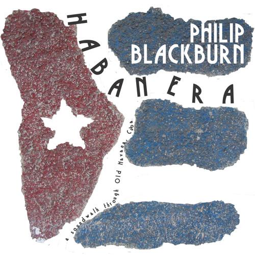 Philip Blackburn: Habanera