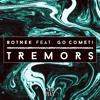 Botnek - Tremors (feat. Go Comet!)