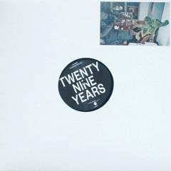 Twenty Nine Years [FM12018]