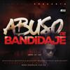 Yemil - Abuso De Bandidaje (Prod. By At' Fat)