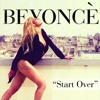 Start Over Beyonce Cover