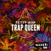 Fetty Wap - Trap Queen (Naderi Remix) [Free Download]