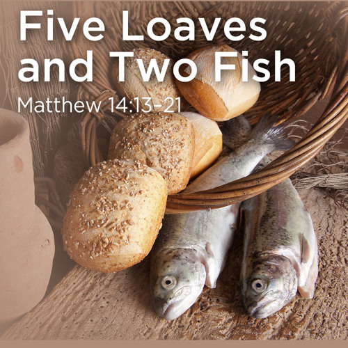 """""""Five Loaves and Two Fish""""   Dr. Samuel """"Dub"""" Oliver"""