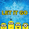 Minions - Let It Go (From