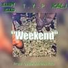 """WEEK END"" (FT. HAADY HAAD  KALI) (Prod. by Beach Boy Rico)"
