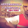 Arremangala Y Rempujela DMP3 Remix