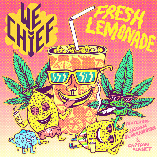 Fresh Lemonade (ft Jahdan Blakkamoore & Captain Planet)