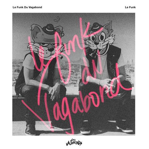 Le Funk Du Vagabond
