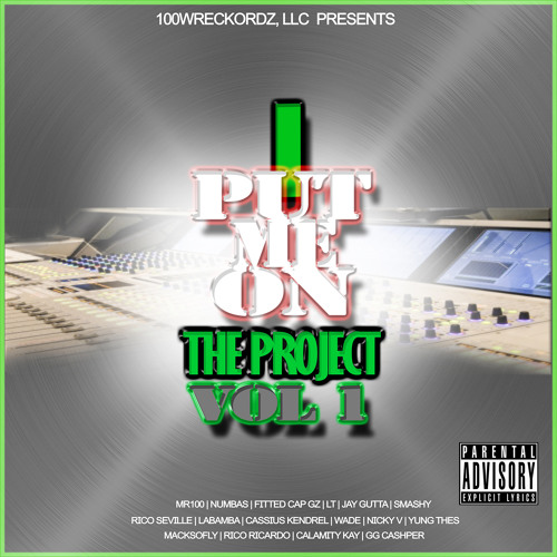 I Put Me On, Vol. 1 (The Project)