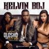 Kelvin Boj - Olosho Feat. Fetty Wap