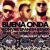 Buena Onda (Bon Vibe Spanish Remix) - Jeon - Sir Speedy - Ataniro  Prod Dj Blass