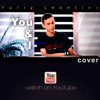 You & I - One Direction | cover by Yuriy Leontiev