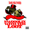 Swag Hollywood - Swoolin With the Loot