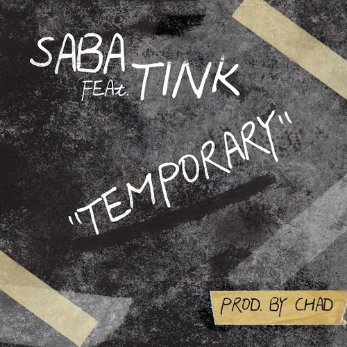 Temporary (Feat. Tink) [Prod. by CHAD]
