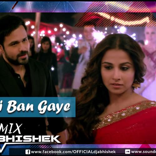Hasi Ban Gaye Song Download: REMIX By Dj Abhishek