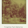 Photo #3 (Forgotten Park Memories)