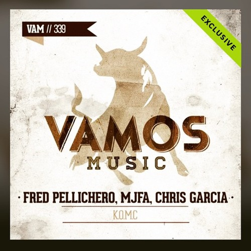 FRED PELLICHERO , MJFA , CHRIS GARCIA - K.O.M.C (Special Bootleg)
