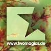 Two Magics (Gestört Aber Geil Mix) Cut Version