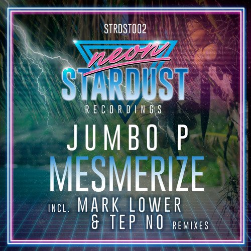 Jumbo P - Mesmerize (Mark Lower Remix)