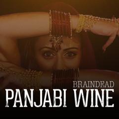BrainDeaD - Panjabi Wine [FREE DOWNLOAD]