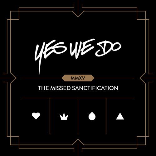 The Missed Sanctification