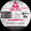 ACES Summer Mix Marbella 2015
