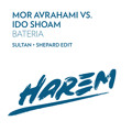 Mor Avrahami vs. Ido Shoam Bateria (Sultan + Shepard Mashup) Artwork