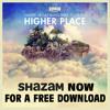 Dimitri Vegas & Like Mike ft Ne-Yo - Higher Place - FREE DOWNLOAD WHEN YOU SHAZAM THIS TRACK