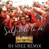Download SELFIE LE LE RE - BAJRANGI BHAIJAAN BASSDROP MIX DJ ADEE INDIA Mp3