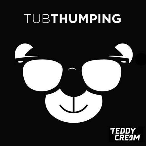 Chumbawamba - Tubthumping (Teddy Cream Bootleg)
