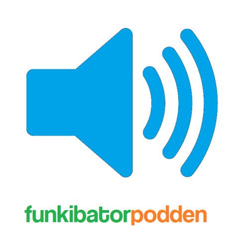 Funkibatorpodden (Avsnitt 2)