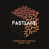 Fastlane -  Into You (Something Special) VIDEO OUT NOW http://youtu.be/Mo4FAlnxhcU