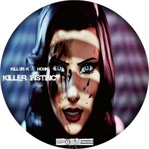 Kill3r-K & Honk - Killer Instinct EP (Preview)