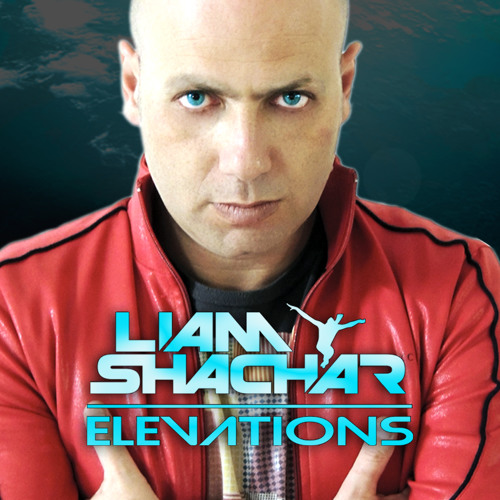 Liam Shachar - Elevations (Episode 017)