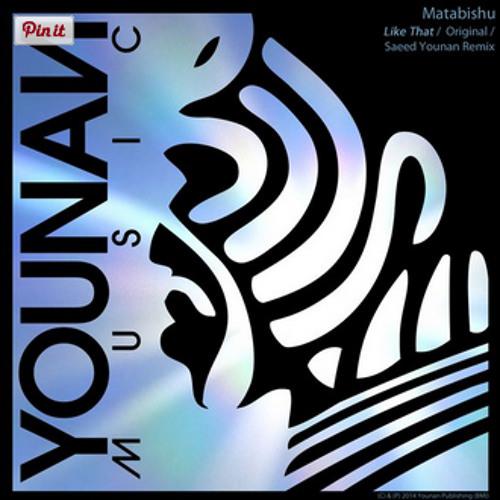 "Matabishu ""Like That"" (Saeed Younan Remix)"
