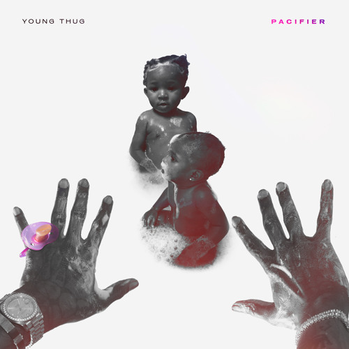 Young Thug - Pacifier