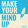Moon Taxi - Make Your Mind Up