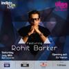 ROHIT BARKER at INDIGO LIVE MUSIC BAR : SAT : 18TH JULY