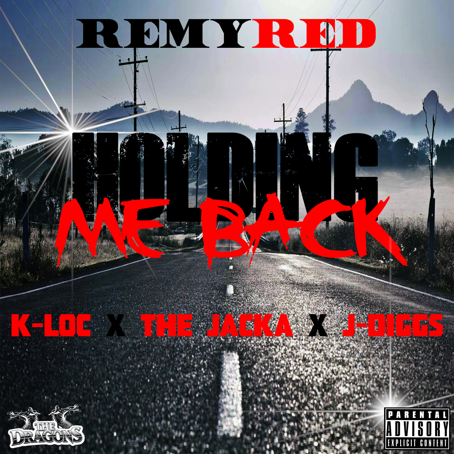 Remy Red ft. K-Loc, The Jacka & J-Diggs - Holding Me Back [Thizzler.com Exclusive]