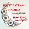 Hayit Bayrami Haqida (Shayx Sodiq Samarqandiy) mp3