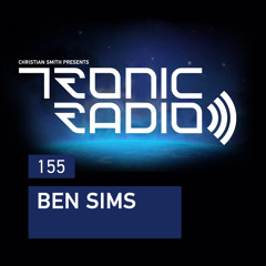 Tronic Podcast 155 with Ben Sims