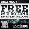 What About: Free Melbourne Kicks & Bass Loops