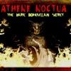 'ATHENE NOCTUA: THE DARK BOHEMIAN SECRET' W/ MARK DICE - July 16, 2015