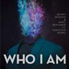 Benny Benassi & Marc Benjamin - Who I Am (ft. Christian Burns)