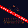 Kygo feat. Conrad Sewell - Firestone (Groovefore Remix) - FREE DOWNLOAD