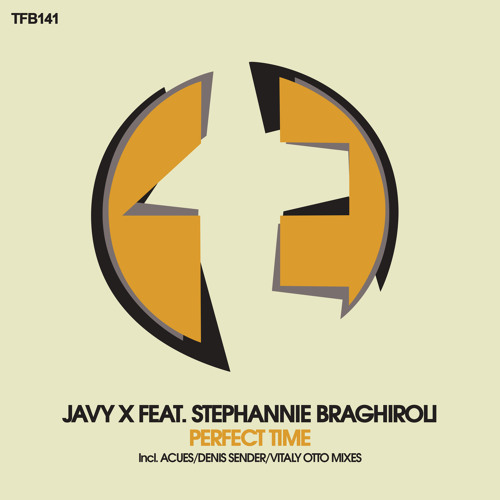 Javy X feat. Stephannie Braghiroli - Pefect Time (Vitally Otto Dub Mix)