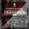Frienemies (Remix) ft. Alex Faith, Beleaf, R-Swift and cuts by Average Joe