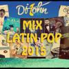 Mix Latin Pop 2015 [Dj JOHN]